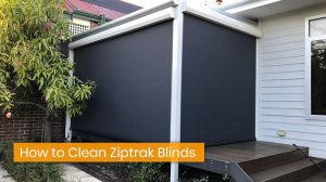 How to Clean Ziptrak Blinds